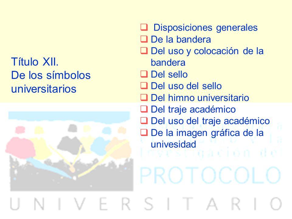 Título XII. De los símbolos universitarios