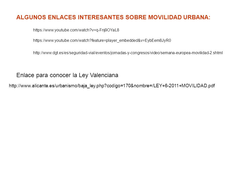 ALGUNOS ENLACES INTERESANTES SOBRE MOVILIDAD URBANA: