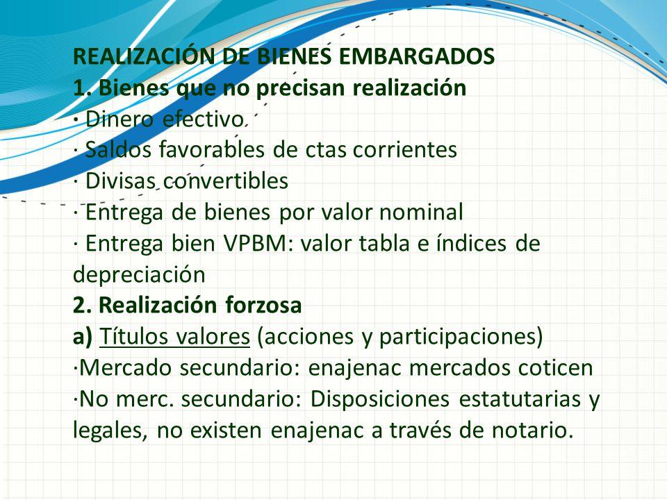 REALIZACIÓN DE BIENES EMBARGADOS 1