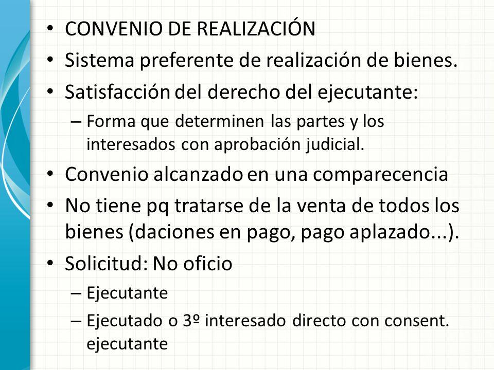 CONVENIO DE REALIZACIÓN Sistema preferente de realización de bienes.