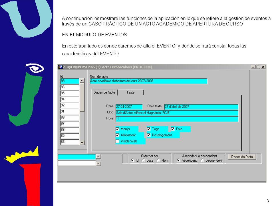 A continuación, os mostraré las funciones de la aplicación en lo que se refiere a la gestión de eventos a través de un CASO PRÁCTICO DE UN ACTO ACADEMICO DE APERTURA DE CURSO