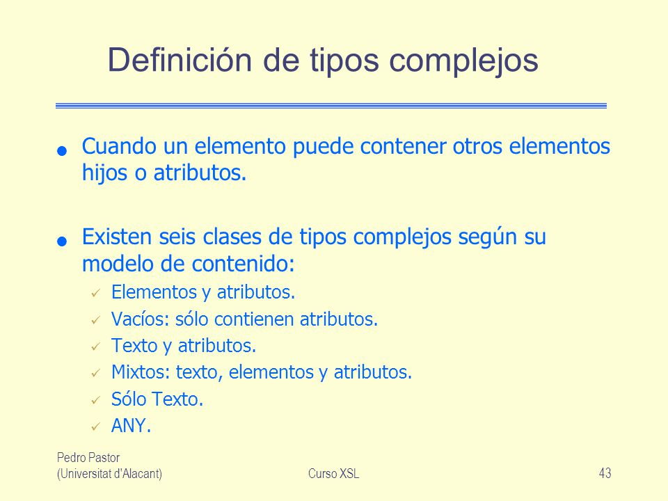 Definición de tipos complejos