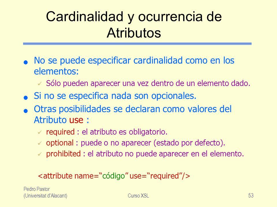Cardinalidad y ocurrencia de Atributos