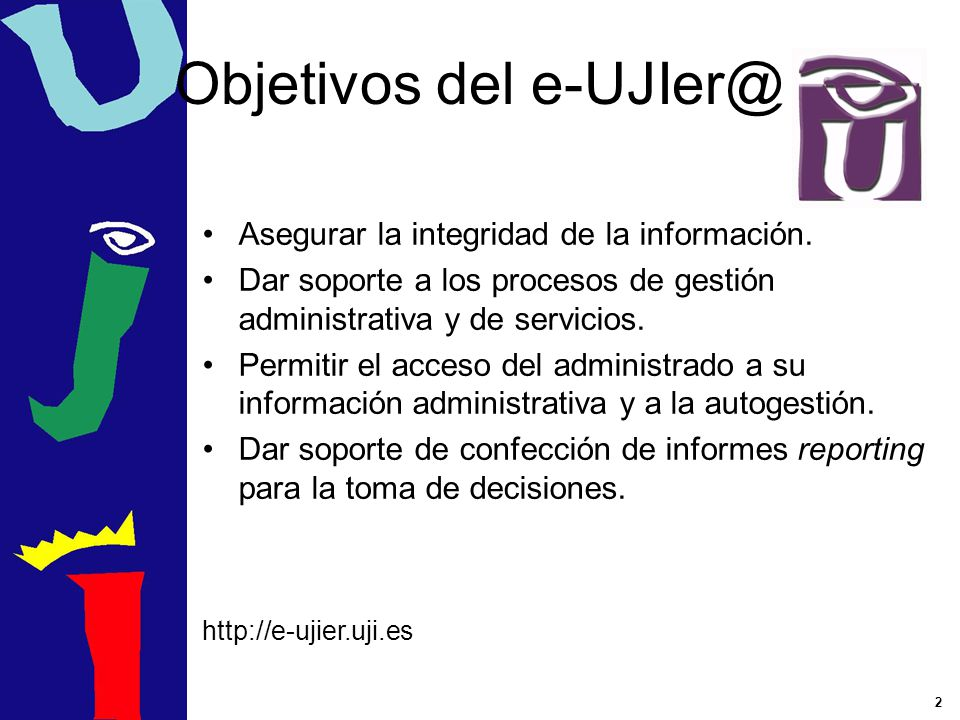 Objetivos del e-UJIer@