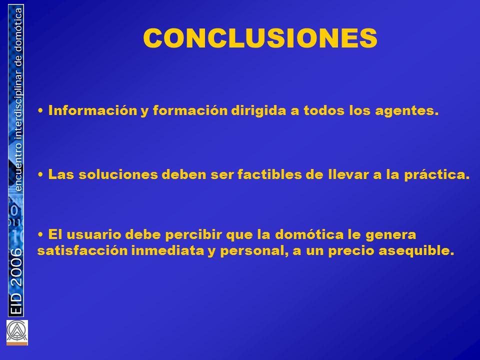 CONCLUSIONES Información y formación dirigida a todos los agentes.