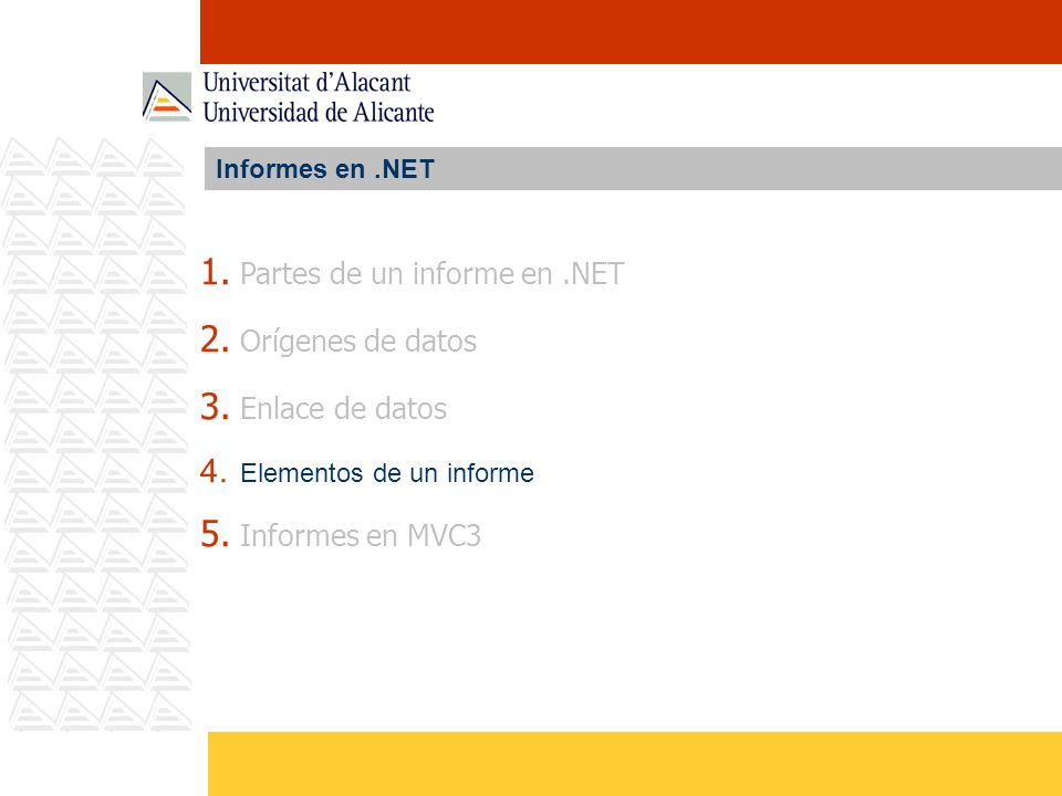 Partes de un informe en .NET Orígenes de datos Enlace de datos