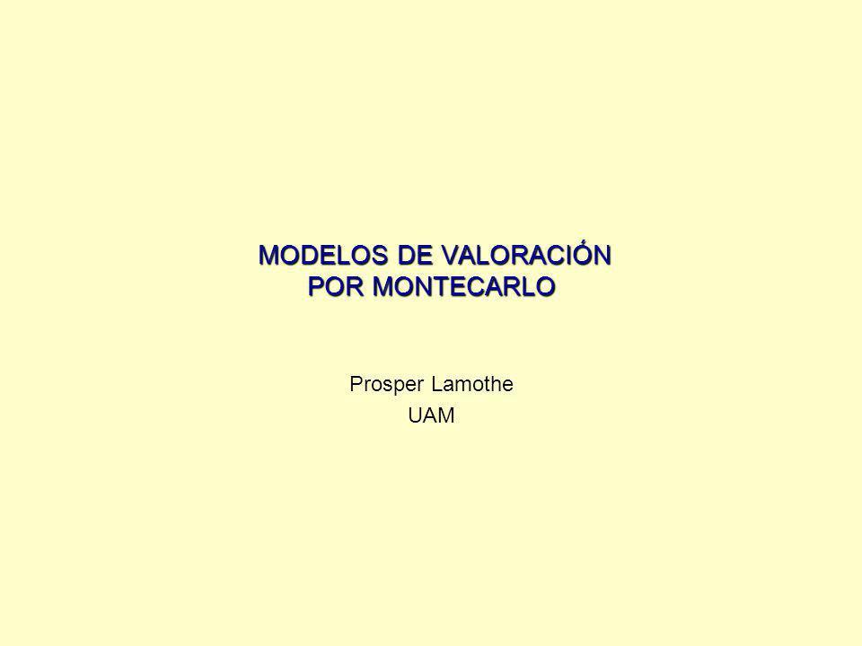 MODELOS DE VALORACIÓN POR MONTECARLO
