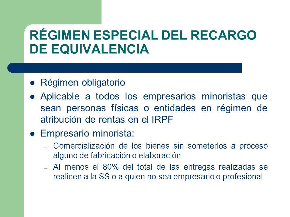 RÉGIMEN ESPECIAL DEL RECARGO DE EQUIVALENCIA