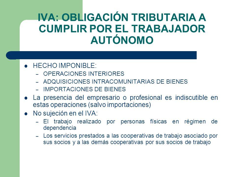 IVA: OBLIGACIÓN TRIBUTARIA A CUMPLIR POR EL TRABAJADOR AUTÓNOMO