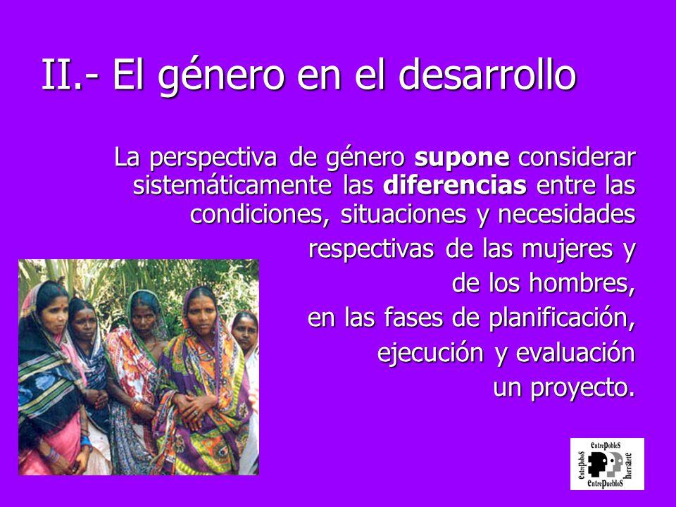 II.- El género en el desarrollo