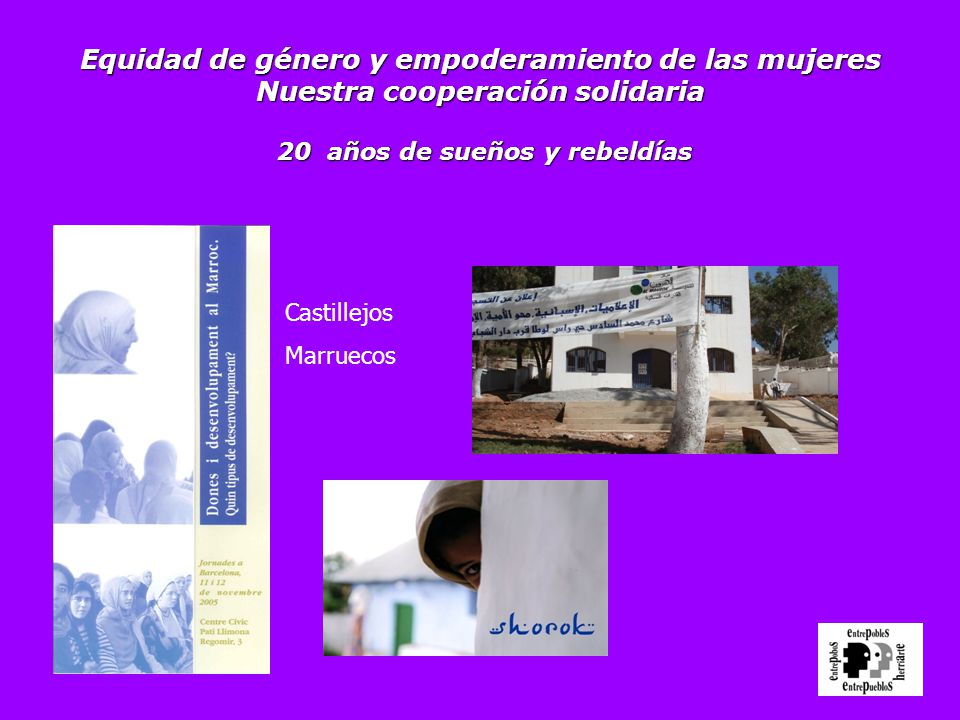 Equidad de género y empoderamiento de las mujeres Nuestra cooperación solidaria 20 años de sueños y rebeldías