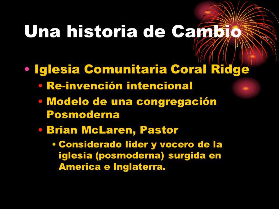 Una historia de Cambio Iglesia Comunitaria Coral Ridge