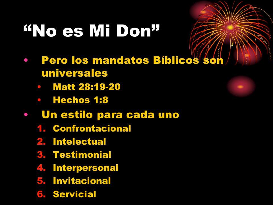 No es Mi Don Pero los mandatos Bíblicos son universales