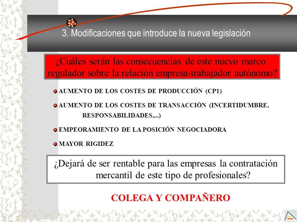 3. Modificaciones que introduce la nueva legislación