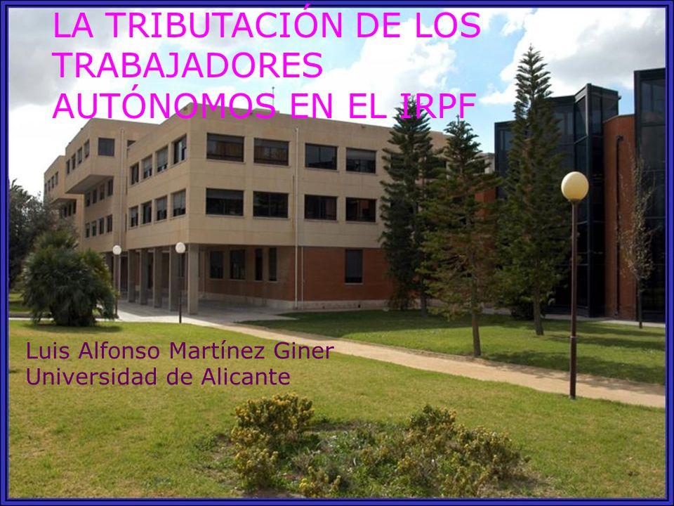 LA TRIBUTACIÓN DE LOS TRABAJADORES AUTÓNOMOS EN EL IRPF