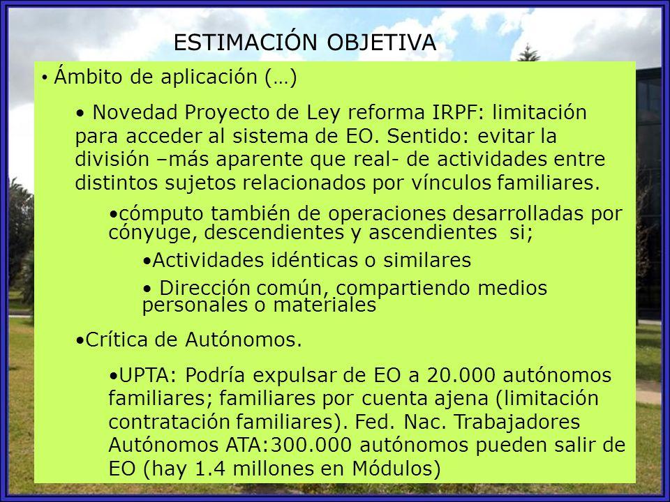 ESTIMACIÓN OBJETIVA Ámbito de aplicación (…)