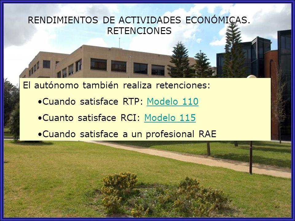 RENDIMIENTOS DE ACTIVIDADES ECONÓMICAS. RETENCIONES