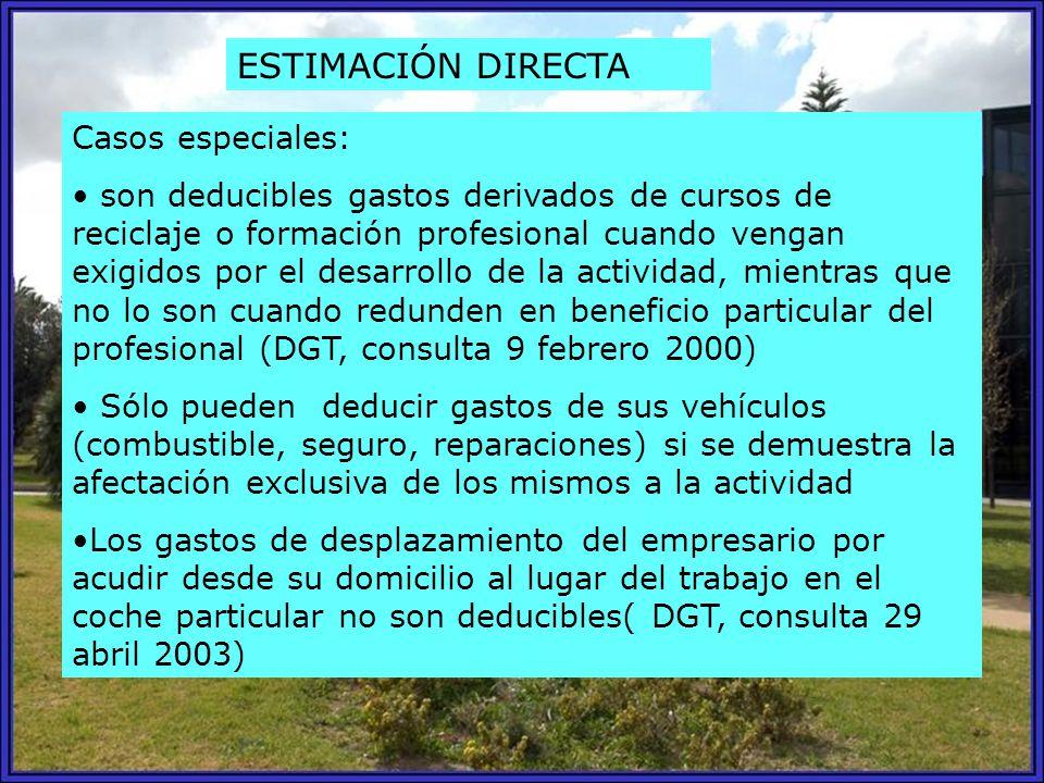 ESTIMACIÓN DIRECTA Casos especiales: