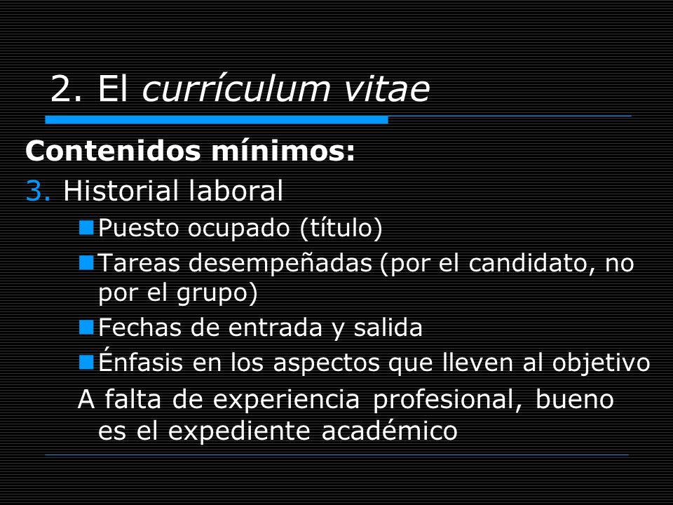 2. El currículum vitae Contenidos mínimos: Historial laboral