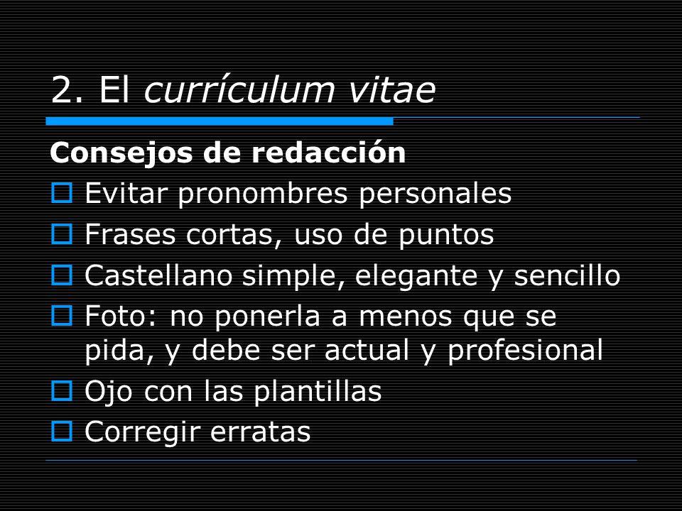 2. El currículum vitae Consejos de redacción