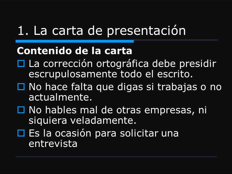 1. La carta de presentación