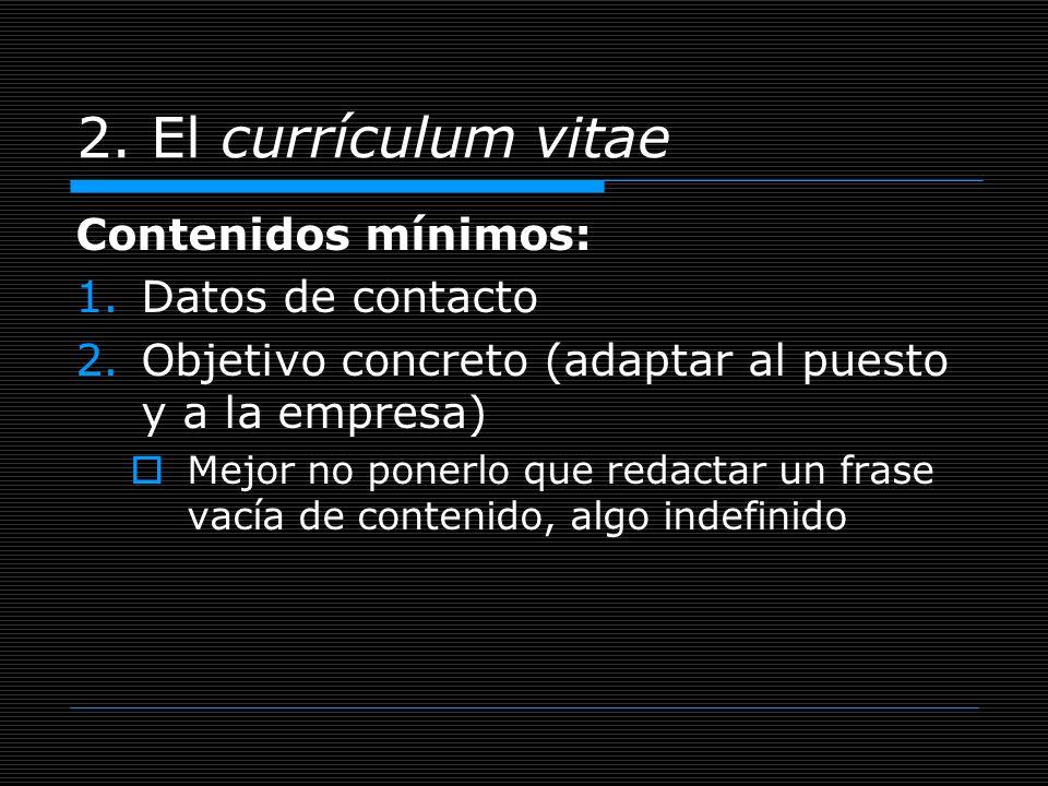 2. El currículum vitae Contenidos mínimos: Datos de contacto