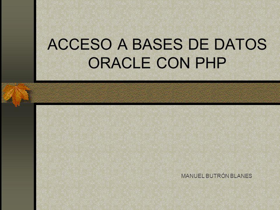 ACCESO A BASES DE DATOS ORACLE CON PHP