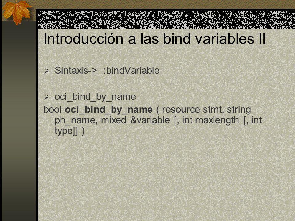 Introducción a las bind variables II