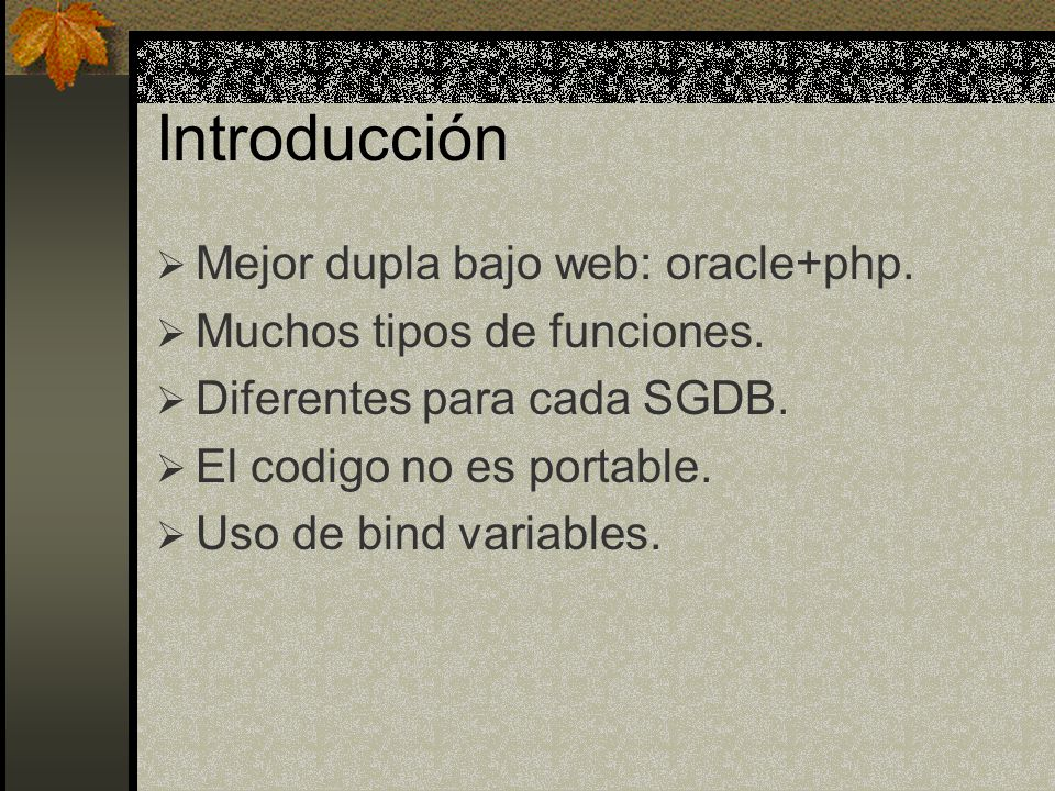 Introducción Mejor dupla bajo web: oracle+php.