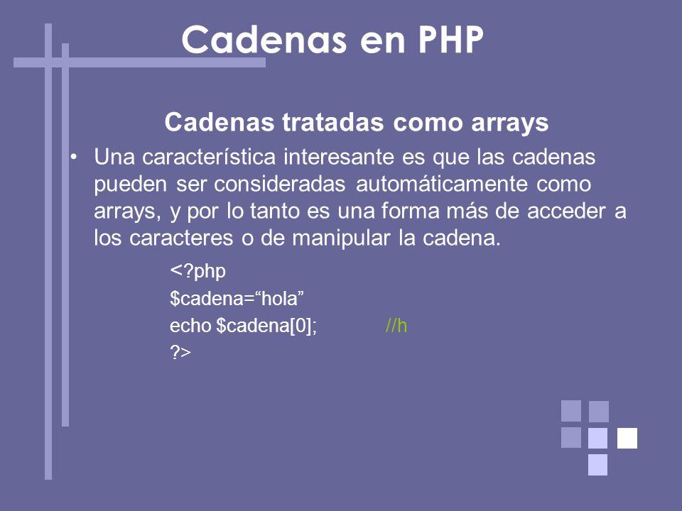 Cadenas tratadas como arrays