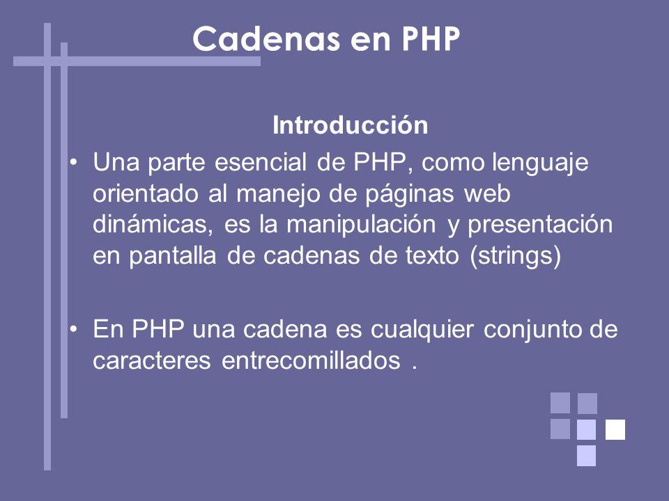 Cadenas en PHP Introducción