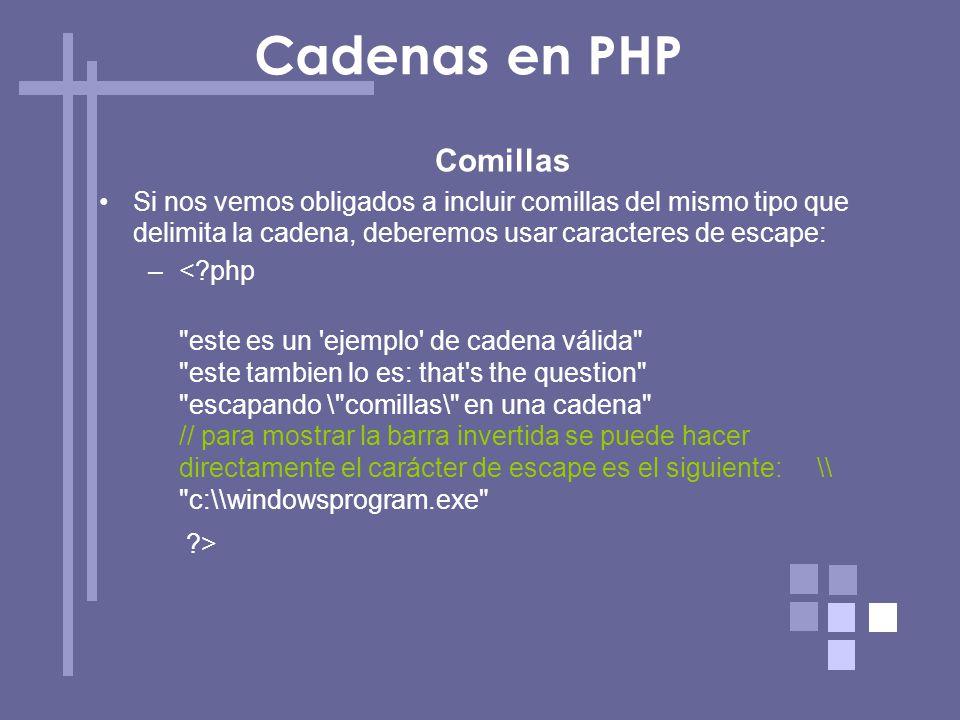 Cadenas en PHP Comillas