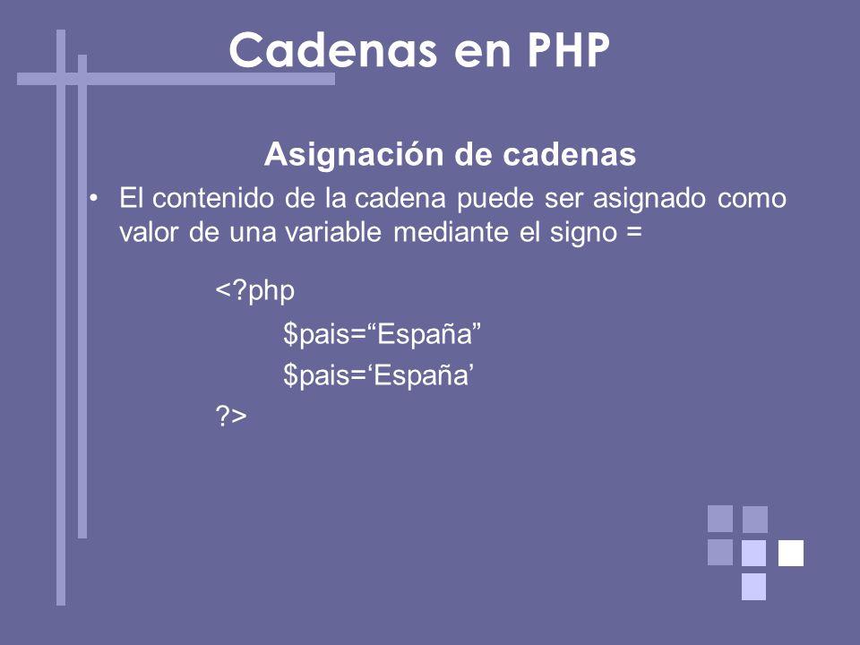 Cadenas en PHP < php Asignación de cadenas