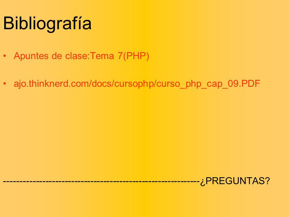 Bibliografía Apuntes de clase:Tema 7(PHP)