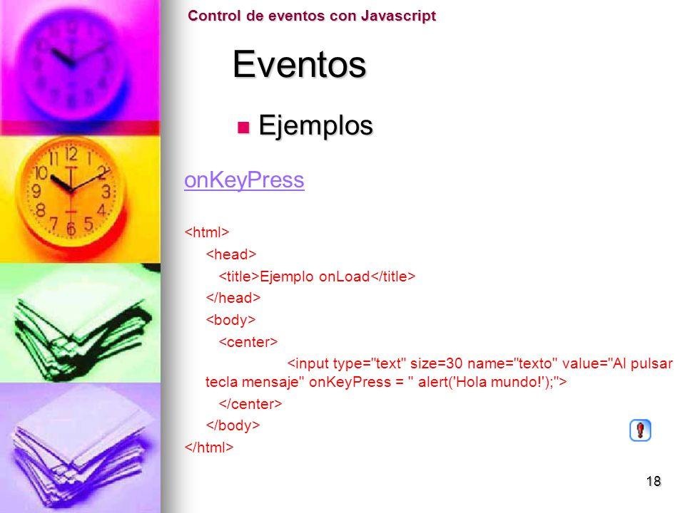 Eventos Ejemplos onKeyPress Control de eventos con Javascript
