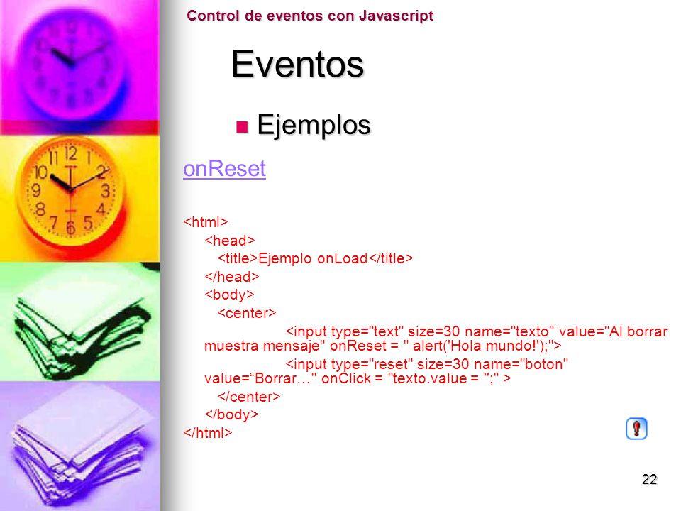 Eventos Ejemplos onReset Control de eventos con Javascript