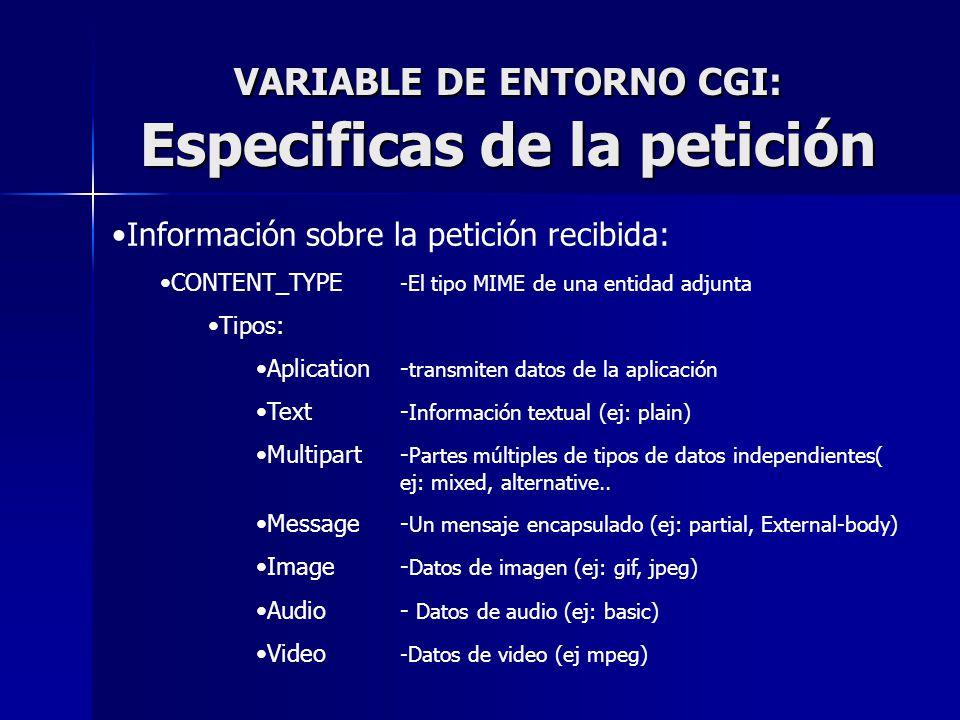 VARIABLE DE ENTORNO CGI: Especificas de la petición