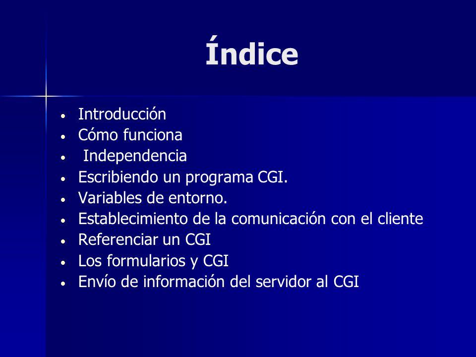 Índice Introducción Cómo funciona Independencia