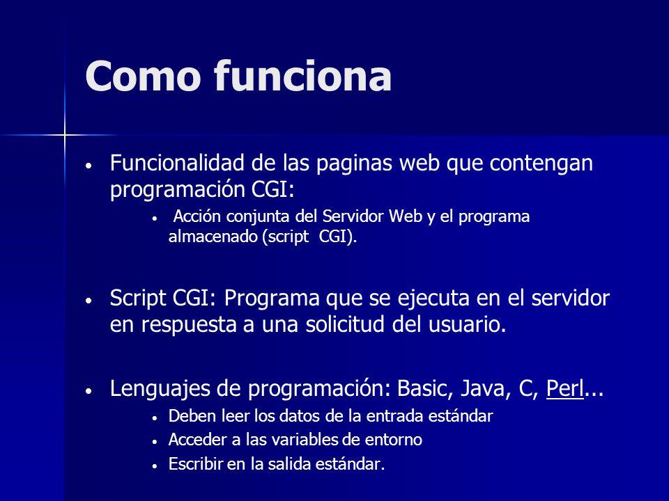 Como funciona Funcionalidad de las paginas web que contengan programación CGI: