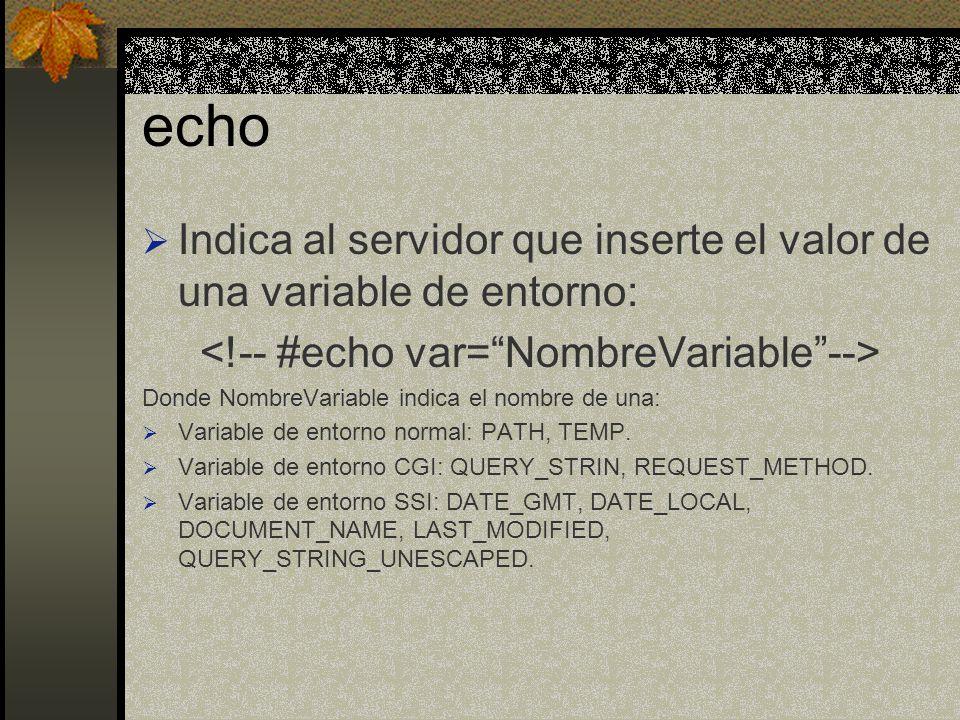 <!-- #echo var= NombreVariable -->