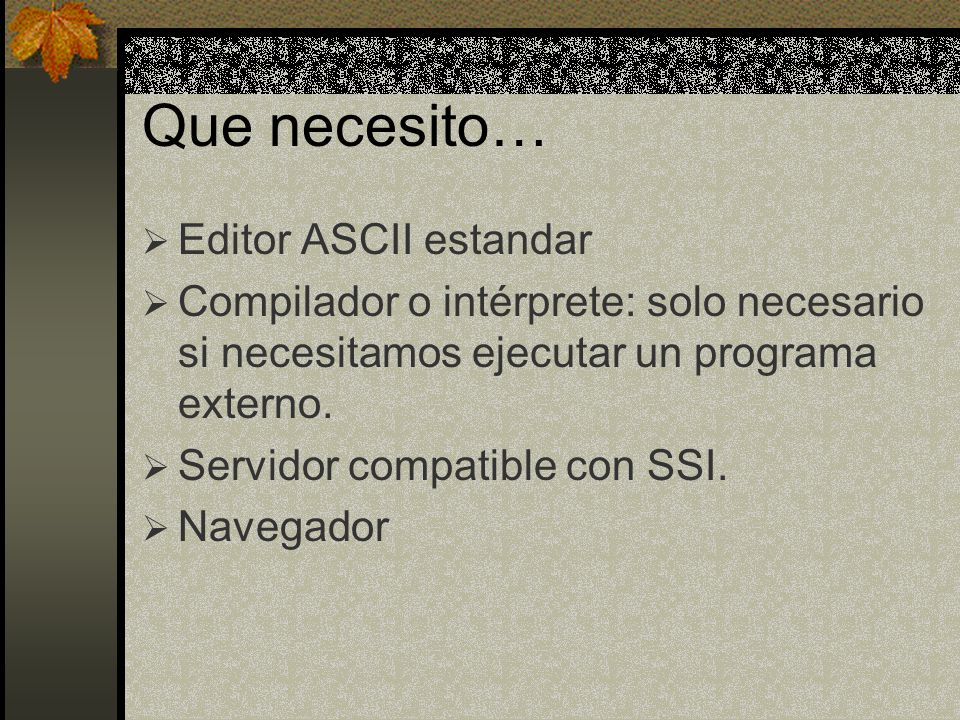 Que necesito… Editor ASCII estandar