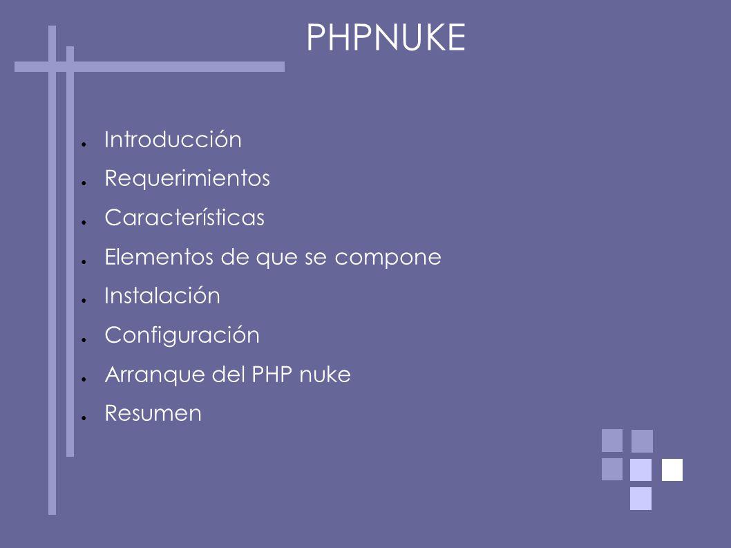 PHPNUKE Introducción Requerimientos Características