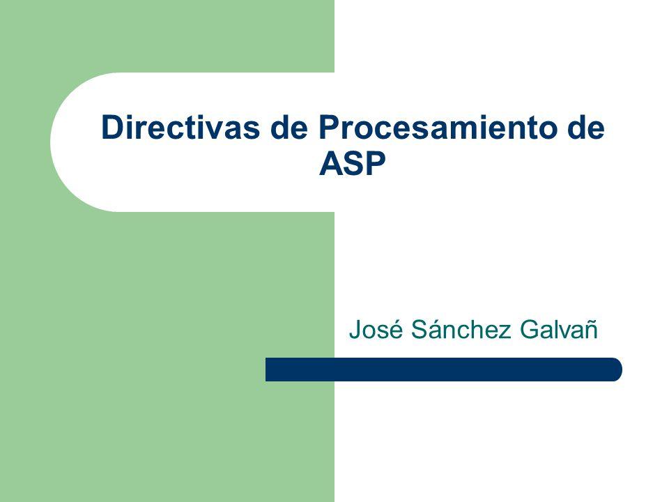 Directivas de Procesamiento de ASP