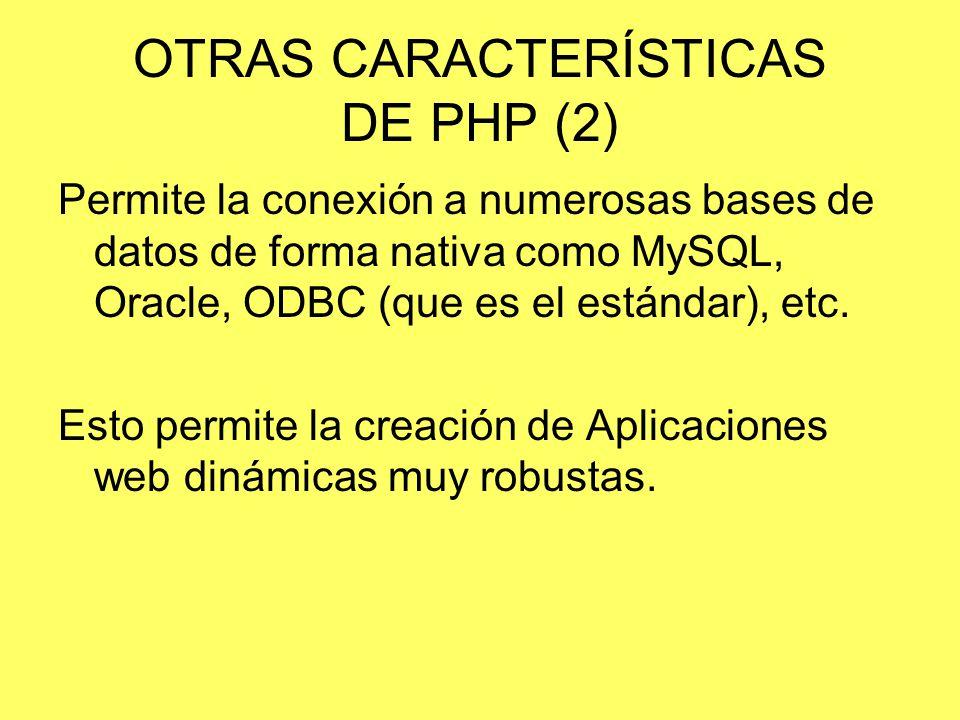 OTRAS CARACTERÍSTICAS DE PHP (2)