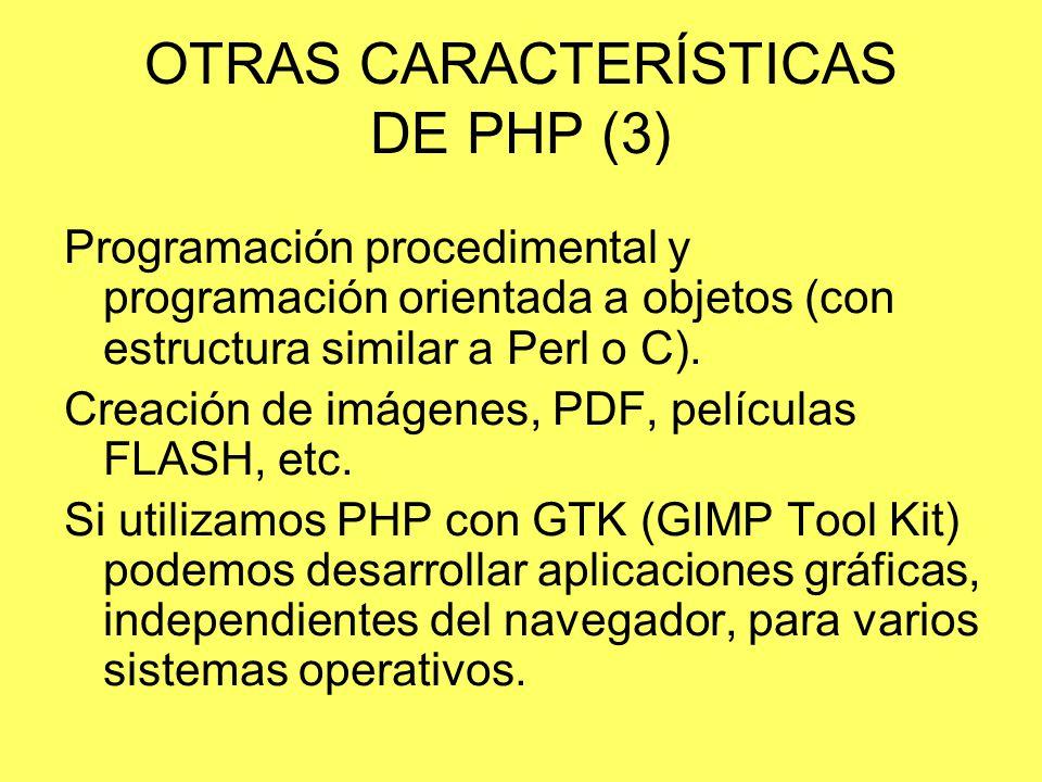 OTRAS CARACTERÍSTICAS DE PHP (3)
