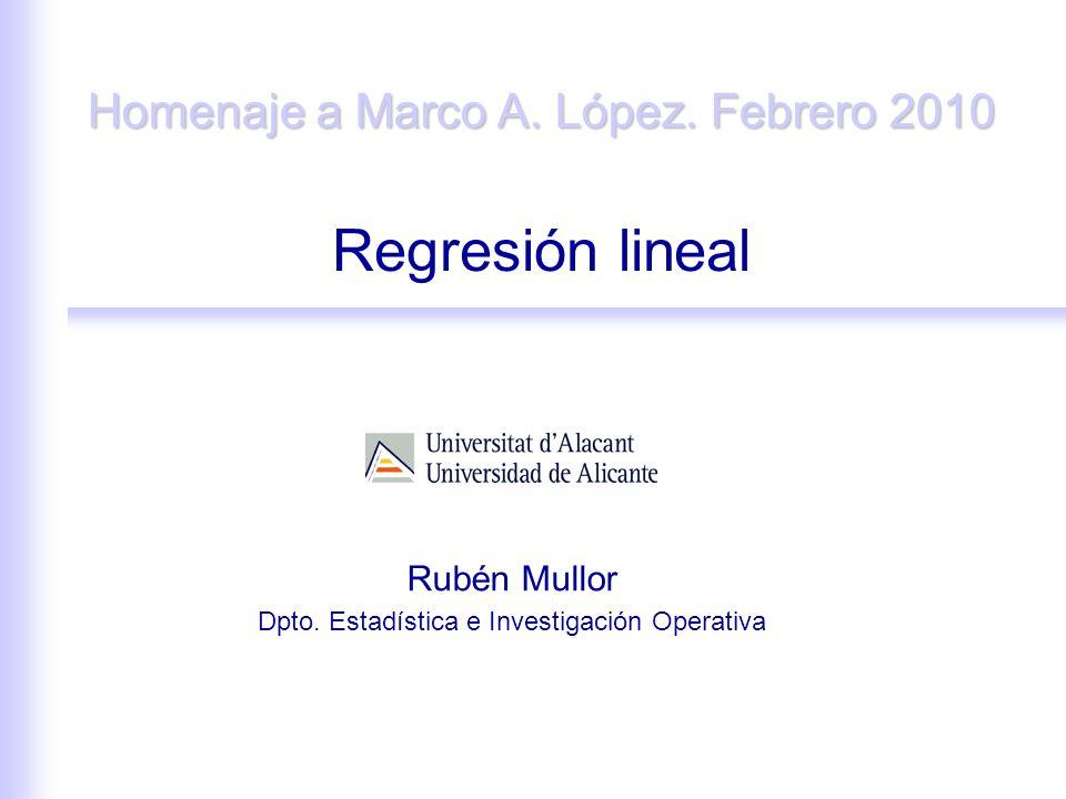 Rubén Mullor Dpto. Estadística e Investigación Operativa