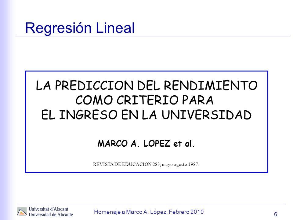Regresión Lineal LA PREDICCION DEL RENDIMIENTO COMO CRITERIO PARA