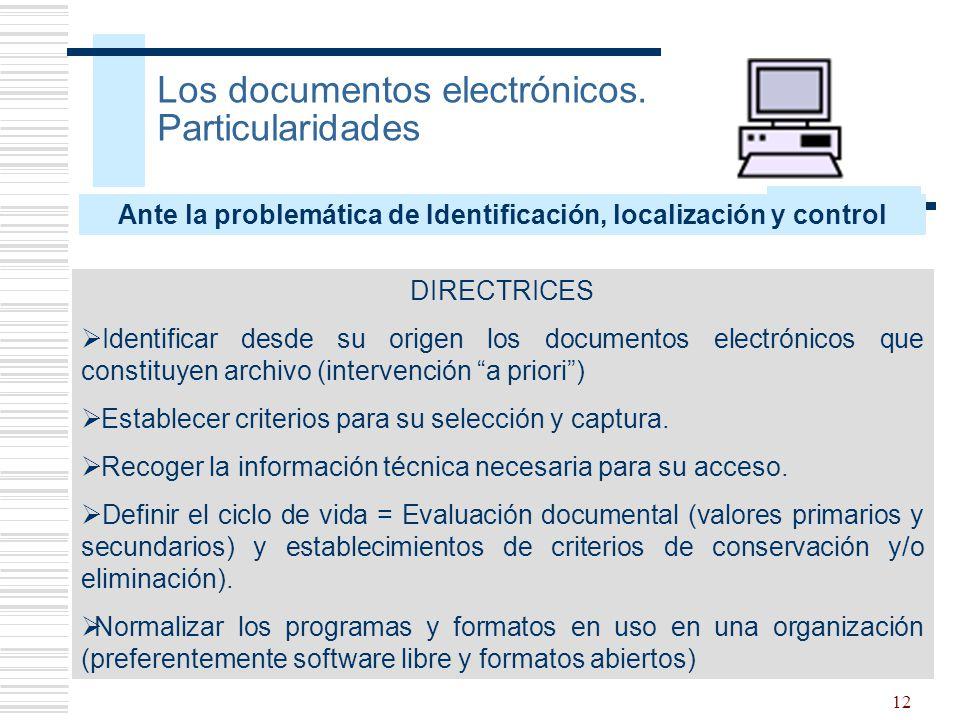 Los documentos electrónicos. Particularidades