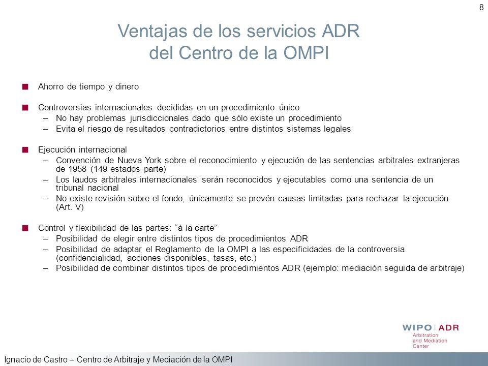 Ventajas de los servicios ADR del Centro de la OMPI