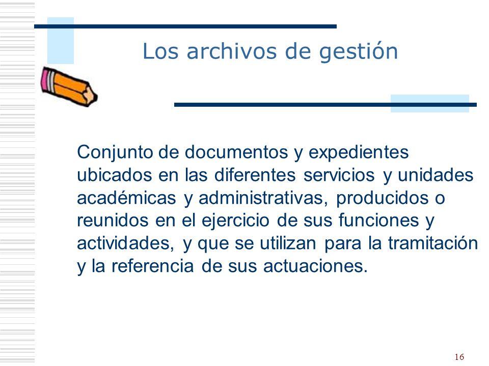 Los archivos de gestión